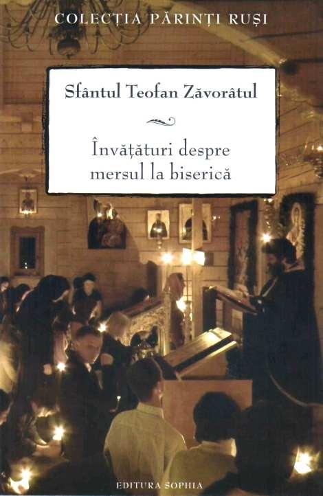 Sf Teofan Zavoratul - Despre mersul la Biserica