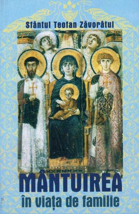Sf Teofan Zavoratul - Mantuirea in viata de familie