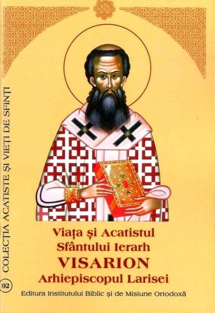 viata-si-acatistul-sfantului-ierarh-visarion-arhiepiscopul-larisei 2